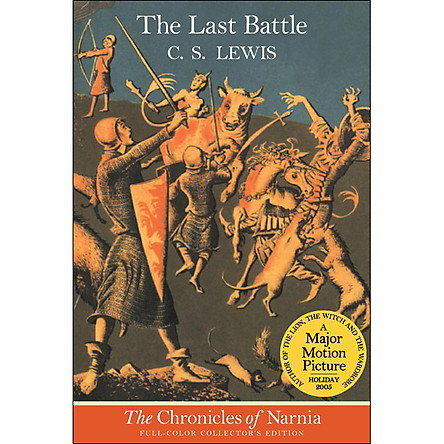 Chronicles Of Narnia 7: The Last Battle: Full Color Edition