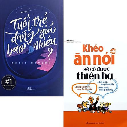 Combo 2 Cuốn Kỹ Năng Đời Sống Hay:  Tuổi Trẻ Đáng Giá Bao Nhiêu (Tái Bản) + Khéo Ăn Nói Sẽ Có Được Thiên Hạ ( Tái Bản ) (Bộ Sách Dành Cho Tuổi Trẻ)