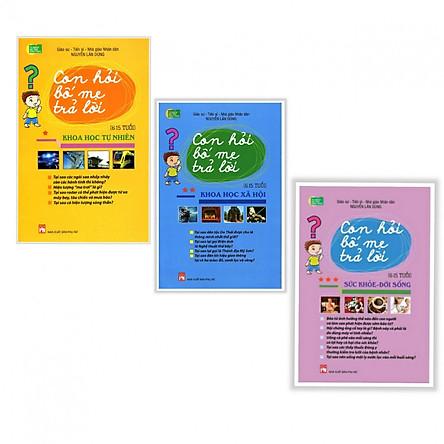 Combo 3 Cuốn Con Hỏi Bố Mẹ Trả Lời: Sức Khỏe, Đời Sống + Khoa Học Xã Hội + Khoa Học Tự Nhiên (tặng kèm 1 cuốn song ngữ anh việt)