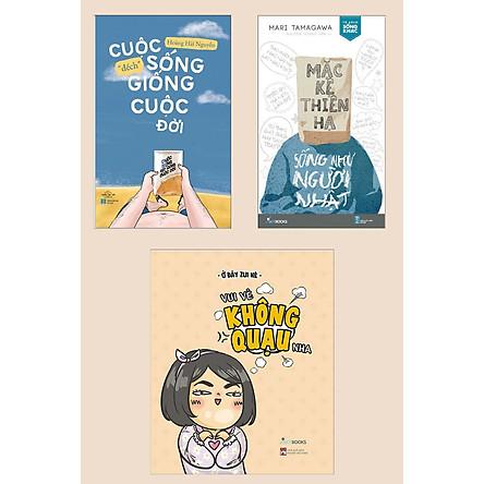 """Combo Sách Kỹ Năng Hay: Cuộc Sống """"Đếch"""" Giống Cuộc Đời + Mặc Kệ Thiên Hạ - Sống Như Người Nhật + Vui Vẻ Không Quạu Nha (Bộ 3 Cuốn Cẩm Nang Yêu Đời và Sống Khỏe)"""