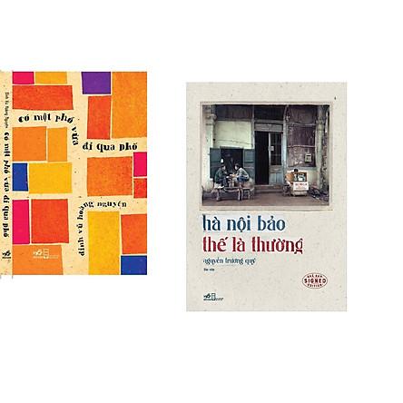 Combo 2 cuốn sách: Có một con phố vừa đi qua phố + Hà nội bảo thế là thường