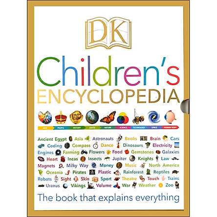 DK Children's Encyclopedia : The Book that Explains Everything