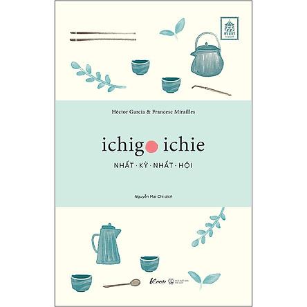 Ichigo Ichie - Nhất Kỳ Nhất Hội
