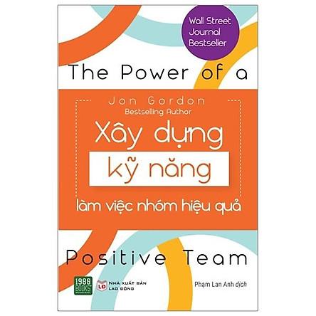 Cuốn Sách Làm Việc Nhóm Bán Chạy Nhất Phố Wall: Xây Dựng Kỹ Năng Làm Việc Nhóm Hiệu Quả / Sách Kỹ Năng Làm Việc Hiệu Quả (Tặng Kèm Bookmark Happy Life)