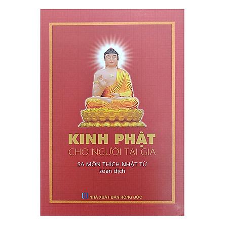 Kinh Phật Cho Người Tại Gia (Tái Bản)