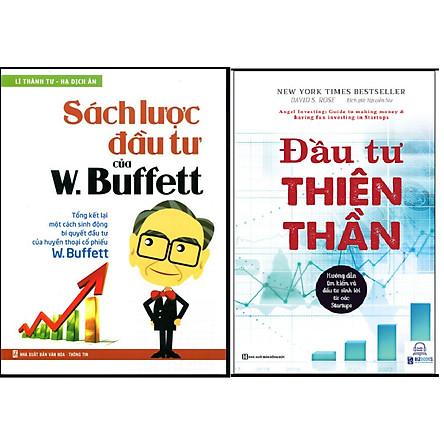 Combo Đầu Tư Thiên Thần - Hướng Dẫn Tìm Kiếm Và Đầu Tư Sinh Lời Từ Các Starup+Sách Lược Đầu Tư Của W. Buffett