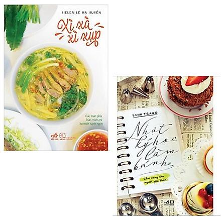 Combo 2 cuốn sách nấu ăn: Xì Xà Xì Xụp  + Nhật Ký Học Làm Bánh (Tập 1)/ Top sách nấu ăn bán chạy nhất
