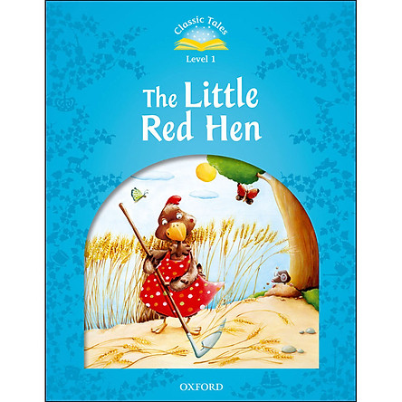 Classic Tales Level 1 : The Little Red Hen Activity Book and Play (Second Edition)