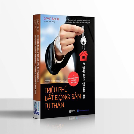 Triệu Phú Bất Động Sản Tư Thân: Định Hướng Đầu Tư Mua Đâu Lãi Đó ( tặng bookmark KZ )