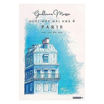 Cuốn sách của sự trưởng thành và táo bạo: Dưới một mái nhà ở Paris