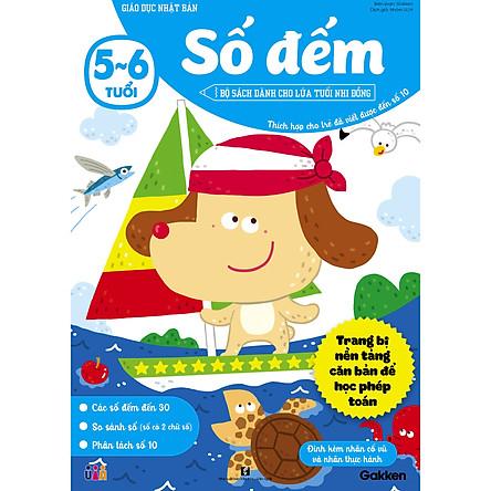 Số đếm (5~6 tuổi) - Giáo dục Nhật Bản - Bộ sách dành cho lứa tuổi nhi đồng - Thích hợp cho trẻ đã viết được đến số 10