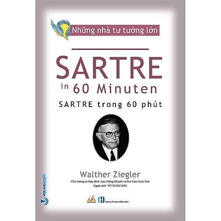 Nhà Tư Tưởng Lớn - Sartre Trong 60 Phút