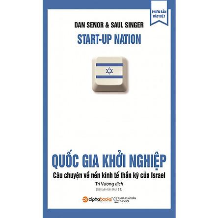 Quốc Gia Khởi Nghiệp ( Tái Bản 2019 )