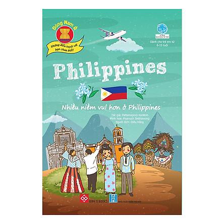 Đông Nam Á - Những Điều Tuyệt Vời Bạn Chưa Biết! - Philippines - Nhiều Niềm Vui Hơn Ở Philippines