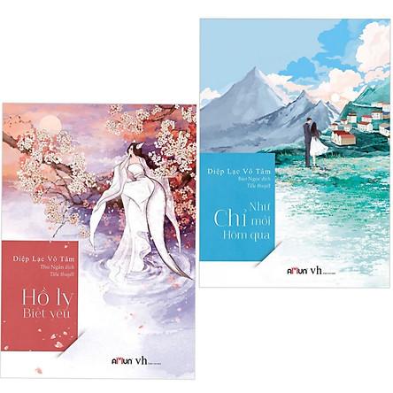 Combo 2 Cuốn Truyện Ngôn Tình Diệp Lạc Vô Tâm: Hồ Ly Biết Yêu + Như Chỉ Mới Hôm Qua