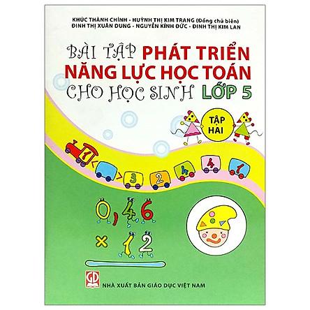 Bài Tập Phát Triển Năng Lực Học Toán Cho Học Sinh Lớp 5 - Tập 2 (Tái Bản)