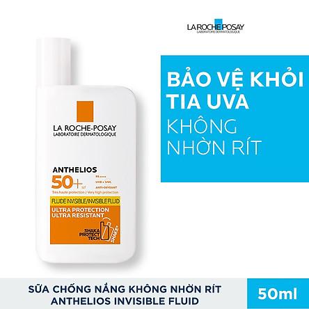 Kem Chống Nắng Dạng Sữa Lỏng Nhẹ Không Nhờn Rít La Roche Posay Anthelios Invisible Fluid SPF 50+ 50ml