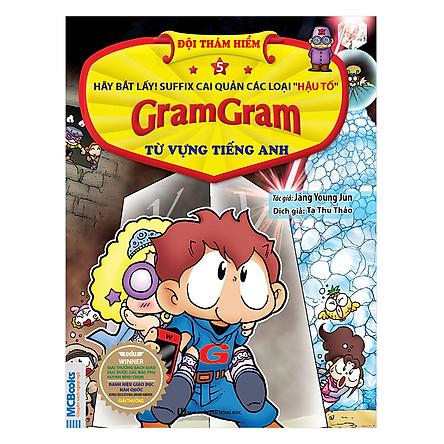 Gram Gram - Đội Thám Hiểm Từ Vựng Tiếng Anh - Tập 5 Hậu Tố