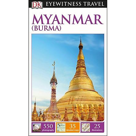DK Eyewitness Travel Guide Myanmar (Burma)