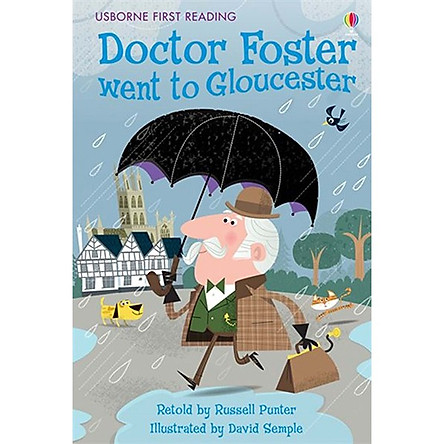 Sách thiếu nhi tiếng Anh - Usborne First Reading Level Two: Doctor Foster went to Gloucester