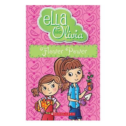 Ella and Olivia : Flower Power