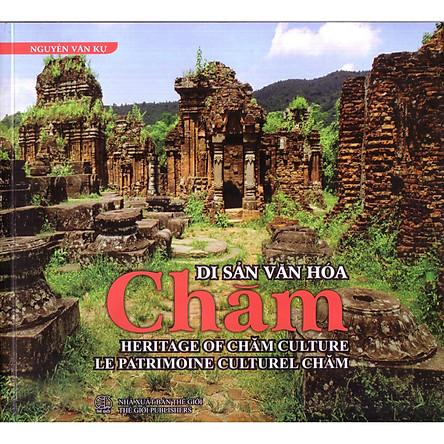 Sách ảnh Di sản văn hóa Chăm ( Tái bản )