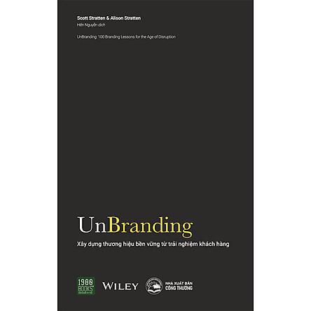 Unbranding – Xây Dựng Thương Hiệu Bền Vững Từ Trải Nghiệm Khách Hàng