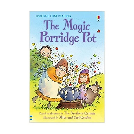 Sách thiếu nhi tiếng Anh - Usborne First Reading Level One: The Magic Porridge Pot
