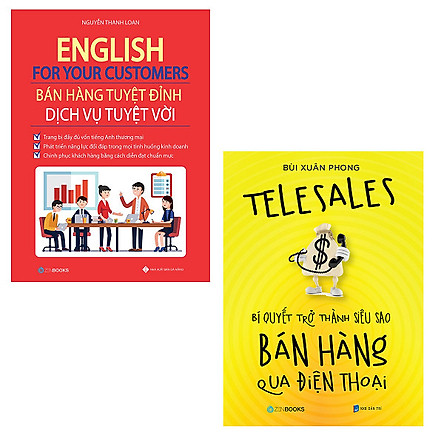 Combo English For Your Customers - Bán Hàng Tuyệt Đỉnh Dịch Vụ Tuyệt Vời + TeleSales - Bí Quyết Trở Thành SIêu Sao Bán Hàng Qua Điện Thoại