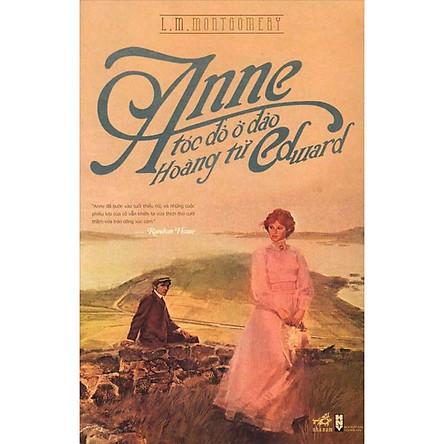 Sách - Anne tóc đỏ ở đảo Hoàng tử Edward (tặng kèm bookmark thiết kế)