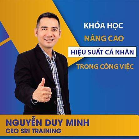 VietGrow Edu - Khóa Học Nâng Cao Hiệu Suất Cá Nhân Trong Công Việc - Giảng Viên Nguyễn Duy Minh [E-learning]