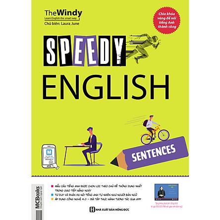 SPEEDY ENGLISH – SENTENCES-Cuốn sách tổng hợp các mẫu câu giao tiếp tiếng Anh thông dụng nhất trong cuộc sống hàng ngày.