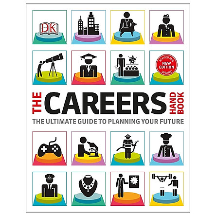 The Careers Handbook: The Ultimate Guide To Planning Your Future (DK)