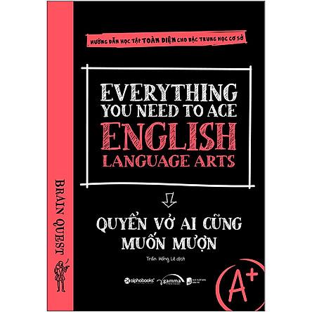 Everything You Need To Ace English Language Arts – Quyển Vở Ai Cũng Muốn Mượn