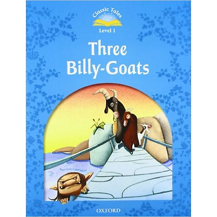 Classic Tales 1 : Three Billy-Goats (with Book and Audio MultiROM) (Second Edition)