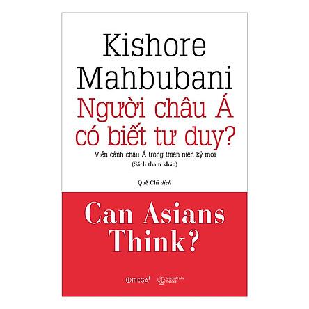 Người Châu Á Có Biết Tư Duy? (Tặng kèm sổ tay)