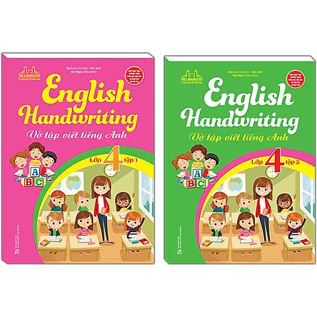 Combo 2 Cuốn: English Handwriting - Vở Tập Viết Tiếng Anh Lớp 4