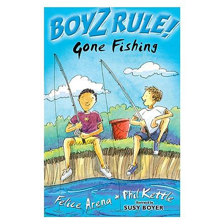 Boyz Rule: Gone Fishing