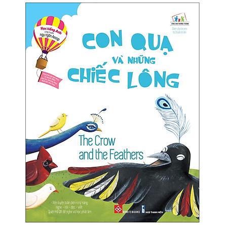 Học Tiếng Anh Cùng Truyện Ngụ Ngôn Aesop - Con Quạ Và Những Chiếc Lông - The Crow And The Feathers