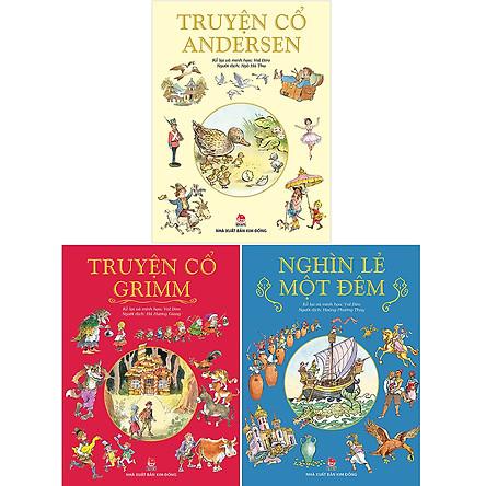 Combo Nghìn Lẻ Một Đêm + Truyện Cổ Grimm + Truyện Cổ Andersen (3 Cuốn)