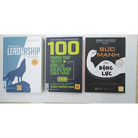 combo 3 cuốn sách: +leadership dẫn dắt bản thân,đội nhóm và tổ chức vươn xa + 100 phương pháp truyền động lực cho đội nhóm chiến thắng + Sức mạnh của động lực