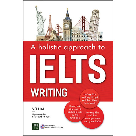 A Holistic Approach To IELTS Writing