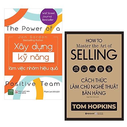Combo Kĩ Năng Làm Việc Nhóm Và Kinh Doanh Siêu Đỉnh: Cách Thức Làm Chủ Nghệ Thuật Bán Hàng +  Xây Dựng Kỹ Năng Làm Việc Nhóm Hiệu Quả ( Tặng Kèm Bookmark Happy Life)