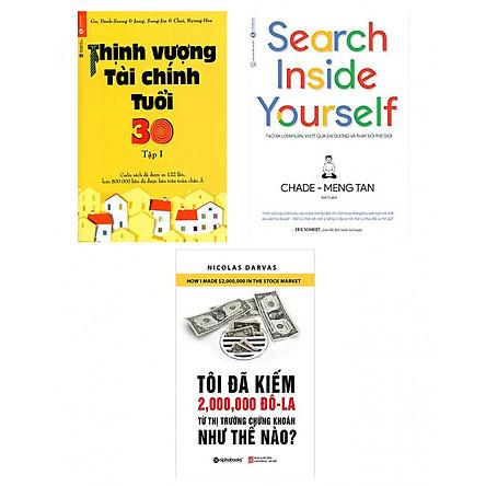 Combo Sách Tài Chính Thịnh Vượng Tài Chính Tuổi 30 + Tôi Đã Kiếm Được 2.000.000 Đô-La Từ Thị Trường Chứng Khoán Như Thế Nào? (Tái Bản 2018) + Search Inside Yourself - Tạo Ra Lợi Nhuận Vượt Qua Đại Dương Và Thay Đổi Thế Giới