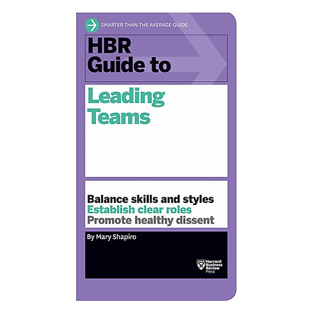 Harvard Business Review Guide To Leading Teams