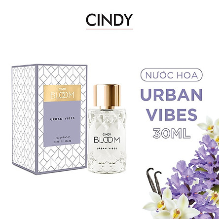 Nước hoa Cindy Bloom Urban Vibes 30ml