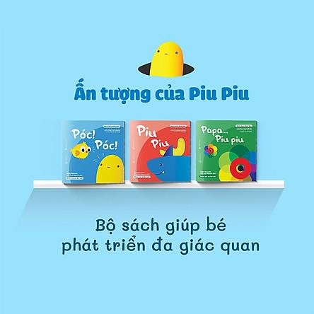 Combo 3 cuốn truyện tranh Ehon Nhật Bản - Ehon Ấn tượng của Piu Piu (Póc Póc, Piu Piu, Papa Piu Piu) - Dành cho trẻ 0-2 tuổi