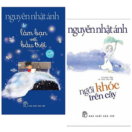 Combo Sách Đặc Biệt: Làm Bạn Với Bầu Trời (Tặng Kèm Postcard + Khung Ảnh Siêu Xinh) Và Ngồi Khóc Trên Cây (Bộ 2 Cuốn Truyện Dài Được Yêu Thích Nhất Của Nguyễn Nhật Ánh - Tặng Kèm Bookmark Happy Life)