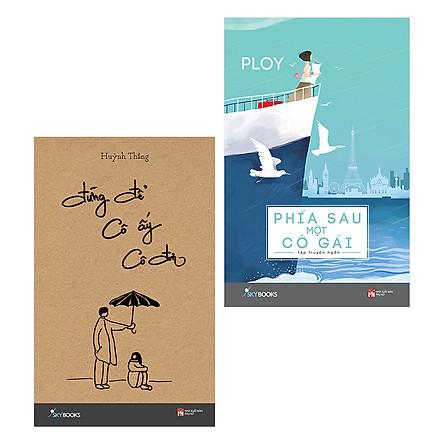 Combo Phía Sau Một Cô Gái + Đừng Để Cô Ấy Cô Đơn (2 Cuốn) - Tặng Kèm Bookmark