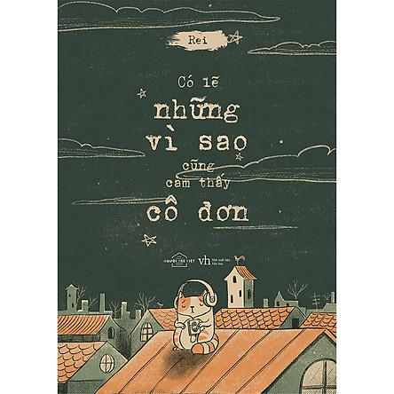 Có Lẽ Những Vì Sao Cũng Cảm Thấy Cô Đơn - Tản Văn Tranh (Tặng Kèm 3 Postcard)